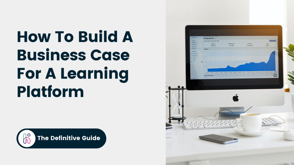 Business Case For A Learning Platform