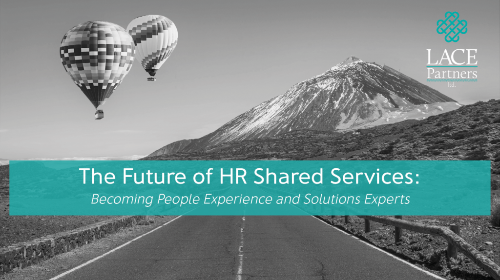 The Future of HR Shared Services